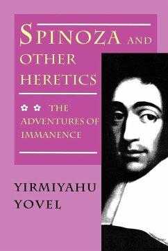 Spinoza and Other Heretics, Volume 2 - Yovel, Yirmiyahu
