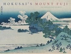 Hokusai´s Mount Fuji: The Complete Views in Color