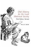 Oral History for the Local Historical Society, Third Edition (Rev)