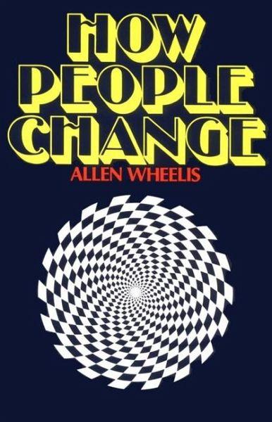 How people change essay by allen wheelis