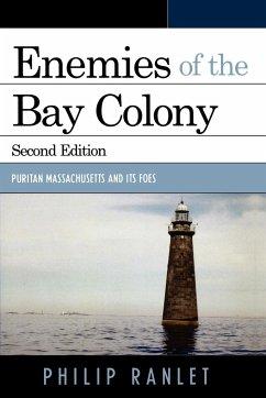 Enemies of the Bay Colony - Ranlet, Philip