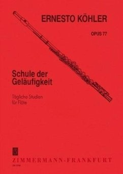 Schule der Geläufigkeit op. 77 für Flöte solo