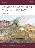 US Marine Corps Tank Crewman 1965-70: Vietnam