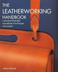 The Leatherworking Handbook: A Practical Illust...