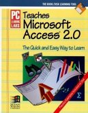 PC Learning Labs Teaches Microsoft Access 2 0