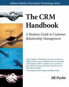 The Crm Handbook: A Business Guide to Customer Relationship Management - Dyché, Jill; Mary O'Brien