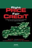 Right Price, Fair Credit: Criteria to Improve Financial Incentives for Army Logistics Decisions