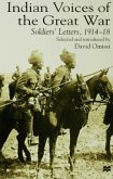 Indian Voices of the Great War