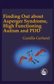 Finding Out about Asperger's Syndrome, High Functioning Autism and PDD