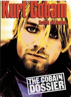 Kurt Cobain: The Cobain Dossier