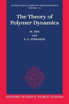 The Theory of Polymer Dynamics - Doi, Masao; Edwards, S. F.