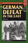 German Defeat in the East: 1944-45