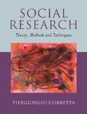 Social Research: Theory, Methods and Techniques
