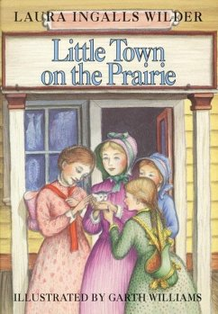 9780060264512 - Wilder, Laura Ingalls: Little Town on the Prairie - Buch
