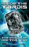 Inside the Tardis: The Worlds of Doctor Who: A Cultural History - Chapman, James