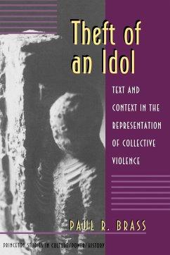 Theft of an Idol - Brass, Paul R.