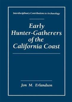 Early Hunter-Gatherers of the California Coast - Erlandson, Jon M.