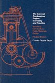 Internal Combustion Engine in Theory and Practice, Second Edition, Revised, Volume 2: Combustion, Fuels, Materials, Design