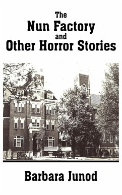 The Nun Factory and Other Horror Stories