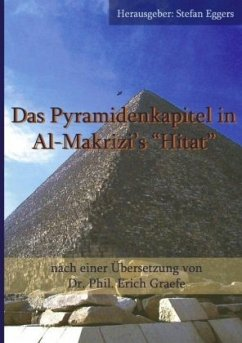 Das Pyramidenkapitel in Al-Makrizi`s