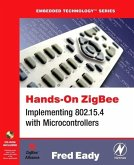 Hands-On Zigbee: Implementing 802.15.4 with Microcontrollers [With CD-ROM Contining Source Code in C]