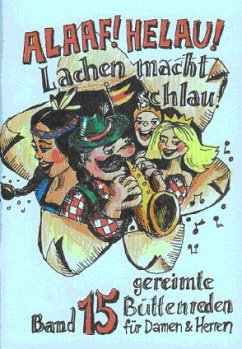 Alaaf Helau - Lachen macht schlau! - Bode, Christel; Bulitta, Benno; Schwalbach, Winfried