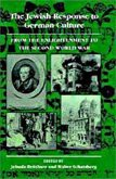 The Jewish Response to German Culture: From the Enlightenment to the Second World War