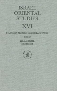Israel Oriental Studies XVI: Studies in Modern Semitic Languages - Herausgeber: Izre'el, Shlomo Raz, Shlomo