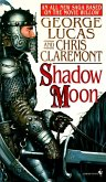 Shadow Moon: Book One of the Saga Based on the Movie Willow