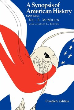 A Synopsis of American History--Complete, 8th Edition - McMillen, Neil R.