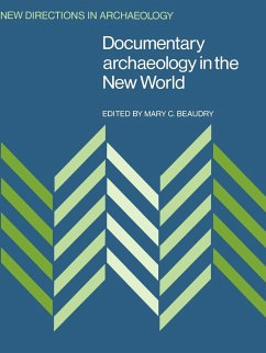 Documentary Archaeology in the New World - Beaudry, C. (ed.)