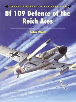 Bf 109 Defence of the Reich Aces - Weal, John