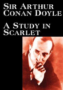 A Study in Scarlet by Arthur Conan Doyle, Fiction, Classics, Mystery & Detective - Doyle, Arthur Conan