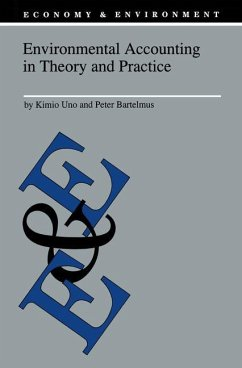 Environmental Accounting in Theory and Practice - Uno, K. / Bartelmus, P. (Hgg.)