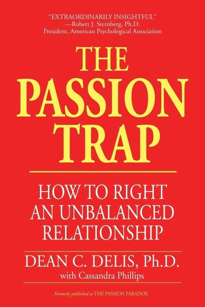 the passion trap how to right an unbalanced relationship