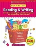 Best of Dr. Jean: Reading & Writing: More Than 100 Delightful, Skill-Building Ideas and Activities for Early Learners; Grades PreK-K