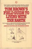 Tom Brown's Field Guide to Living with the Earth
