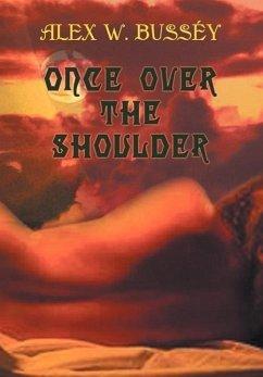 Once Over the Shoulder