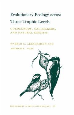 Evolutionary Ecology across Three Trophic Levels - Abrahamson, Warren G. Weis, Arthur E.