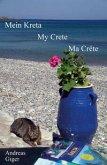 Mein Kreta My Crete Ma Crete