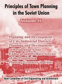 Principles of Town Planning in the Soviet Union: Volume II