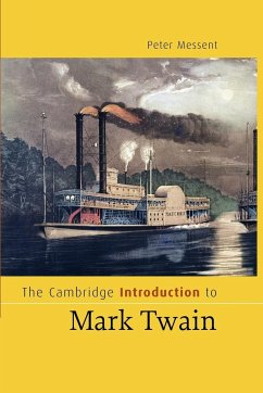The Cambridge Introduction to Mark Twain - Messent, Peter