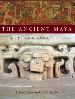 The Ancient Maya, 6th Edition - Sharer, Robert J.; Traxler, Loa P.