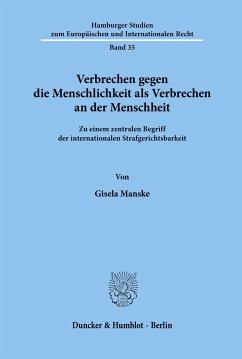 Verbrechen gegen die Menschlichkeit als Verbrechen an der Menschheit. - Manske, Gisela