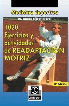 1020 Ejercicious y Actividades de Readaptacion Motriz - Lloret, Mario