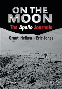 On the Moon: The Apollo Journals - Heiken, Grant;Jones, Eric