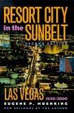 Resort City in the Sunbelt: Las Vegas, 1930-2000