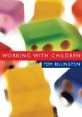 Working with Children: Assessment, Representation and Intervention