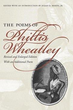 The Poems of Phillis Wheatley - Wheatley, Phillis