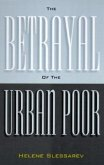 The Betrayal of the Urban Poor